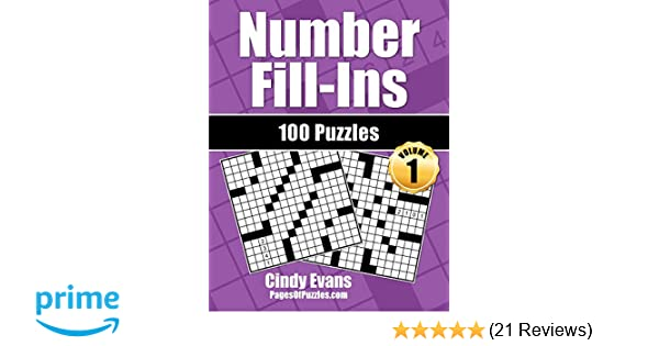 Number Fill Ins Volume 1 100 Fun Crossword Style Fill In