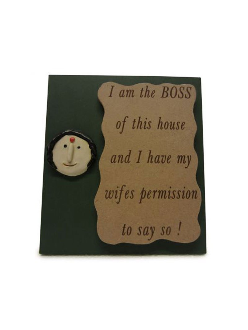 Karigaari India I Am Boss Of The House Name Plate