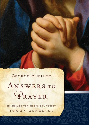 Answers To Prayer (Moody Classics)