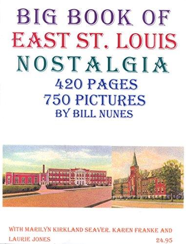 BIG BOOK OF EAST ST. LOUIS NOSTALGIA