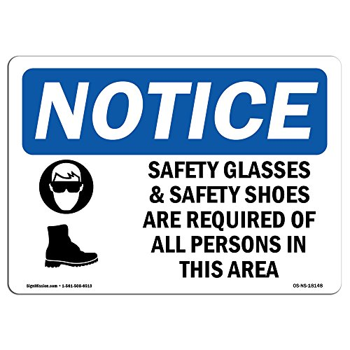 OSHA Notice Sign - Safety Glasses & Safety Shoes Sign with Symbol | Choose from: Aluminum, Rigid Plastic or Vinyl Label Decal | Protect Your Business, Construction Site | Made in The USA (Osha Shoes Safety)