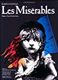 img - for Les Miserables: Piano/Vocal Selections by Claude-Michel Schonberg, Alain Boublil, Herbert Kretzner (1996) Paperback book / textbook / text book