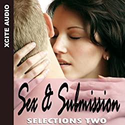 Sex & Submission Selections Two
