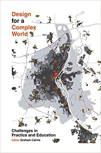 Design for a Complex World: Challenges in Practice and Education (2015-05-01)