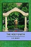 Holy Earth, L. H. Bailey, 0870138324