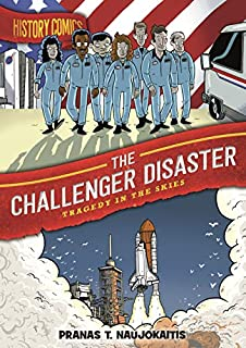Book Cover: History Comics: The Challenger Disaster: Tragedy in the Skies
