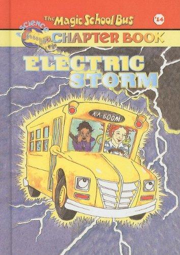 Electric Storm (Magic School Bus Science Chapter Books (Pb)) (Magic School Bus Electric Storm)