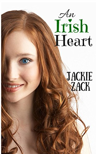 An Irish Heart by [Zack, Jackie]