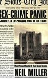 Sex-Crime Panic, Neil Miller, 1555836593