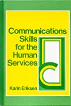 Communication Skills for the Human Services