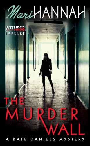 The Murder Wall (Kate Daniels Mysteries Book 1)