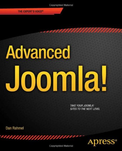 Advanced Joomla! by Dan Rahmel, Publisher : Apress