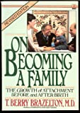 On Becoming a Family, T. Berry Brazelton, 0385307705