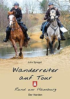 Amazon.com: Wanderreiter auf Tour: Rund um Hamburg (German