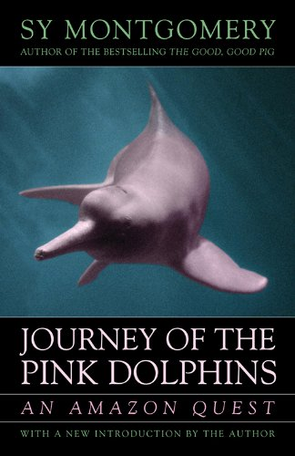 Journey of the Pink Dolphins: An Amazon Quest