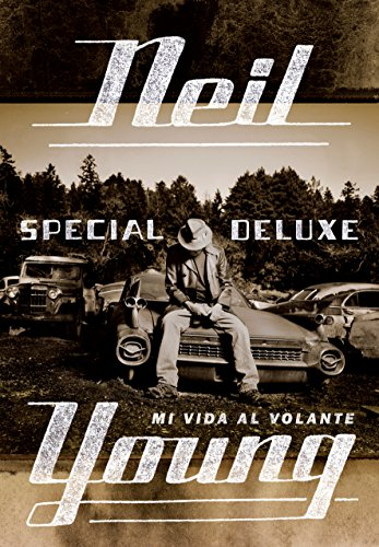 Descargar Libro Special Deluxe Neil Young