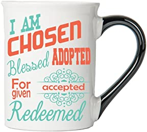 I Am Chosen, Blessed, Adopted, Forgiven, Accepted, Redeemed Mug, Inspirational Coffee Cup, Inspirational Mug, Ceramic Mug, Custom Inspirational Gifts By Tumbleweed