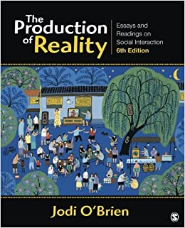 com the production of reality essays and readings on the production of reality essays and readings on social interaction