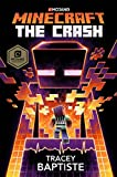 Book Cover for Minecraft: The Crash: An Official Minecraft Novel