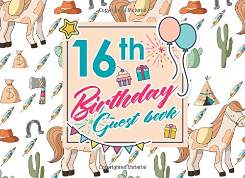 16th Birthday Guest Book: Blank Guest Book, Guest Sign In Book, Guest Book For Birthday, Kids Birthday Guest Book, Cute Cowboys Cover (Volume 8) ebook