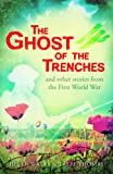 The Ghost of the Trenches and Other Stories, Helen Watts and Taffy Thomas, 1472907876