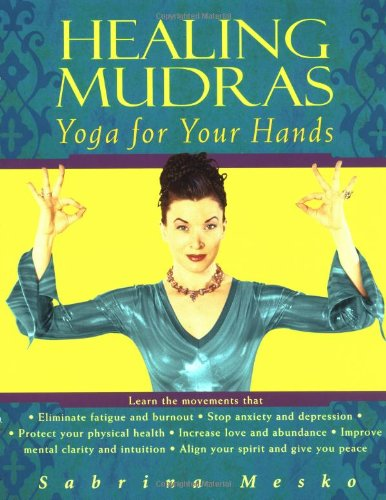 Download Healing Mudras: Yoga for Your Hands pdf epub