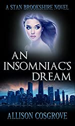 An Insomniac's Dream (A Stan Brookshire Novel Book 3)