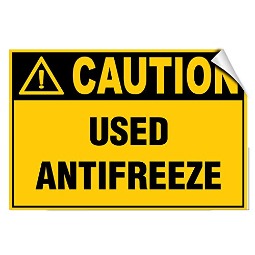 Caution Used Antifreeze Style 1 Hazard Hazard Labels LABEL DECAL STICKER 7 inches x 5 inches - Antifreeze Decal
