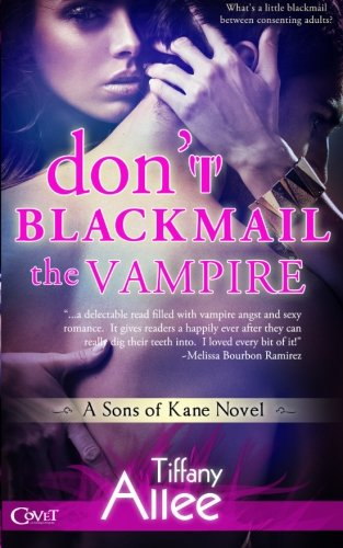 book cover of Don\'t Blackmail the Vampire
