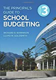 THE PRINCIPAL'S GUIDE TO SCHOO L BUDGETING