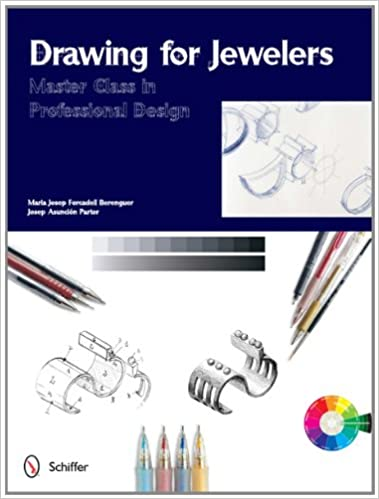 Drawing for Jewelers: Master Class in Professional Design (Master