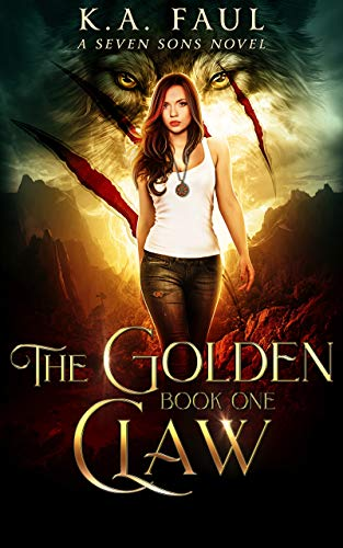 The Golden Claw: A Shapeshifter Urban Fantasy Action ()