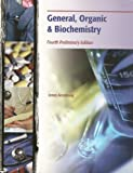 General, Organic & Biochemistry, 4th Edition, James Armstrong, 0495563323