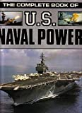Complete Book of U. S. Naval Power, Publications International, 0881769584
