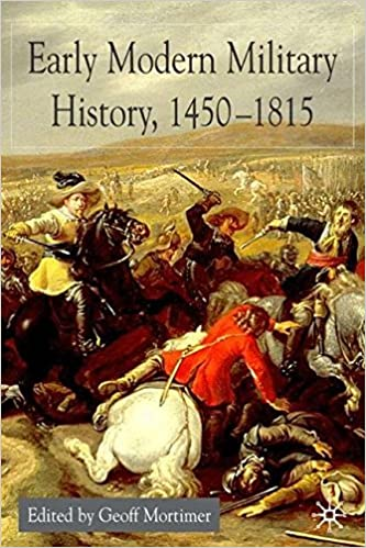 Book Early Modern Military History, 1450-1815