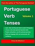 Portuguese Verb Tenses, Irineu De Oliveira, 1477541462