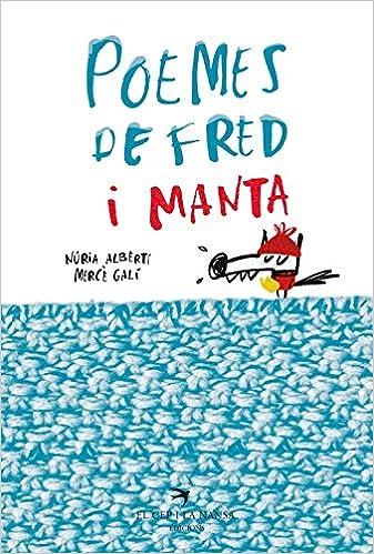 Poemes De Fred I Manta por Núria Albertí Martínez De Velasco epub
