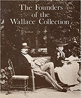 Book The Founders of the Wallace Collection