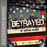 Betrayed | George Packer