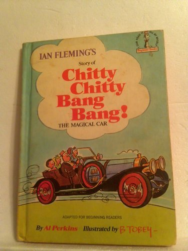 Ian Fleming's Story of Chitty Chitty Bang Bang! the Magical Car. (Chitty Chitty Bang Bang The Magical Car)