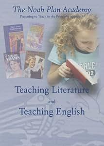 The Noah Plan Academy: Teaching Literature & Teaching English