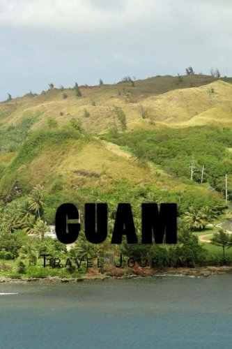 Guam: Travel Journal