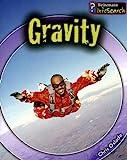 Gravity, Chris Oxlade, 1403481776
