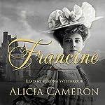 Francine | Alicia Cameron