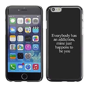Adicción usted ama Texto dulce texto lindo- Metal de aluminio y de plástico duro Caja del teléfono - Negro - Apple Iphone 6 Plus 5.5