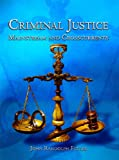 img - for Criminal Justice: Mainstream and Crosscurrents book / textbook / text book