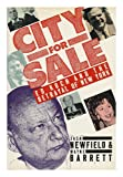 City for Sale : Ed Koch and the Betrayal of New York, Newfield, Jack and Barrett, Wayne, 0060160608