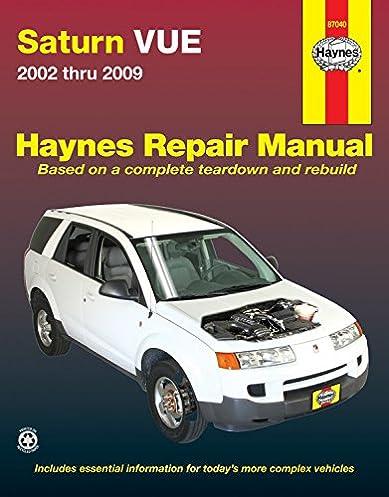 saturn vue 2002 2009 repair manual haynes repair manual haynes rh amazon com Saturn Vue AC System Diagram 2003 Saturn Vue Parts Diagram
