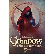Grimpow: L'élu des Templiers