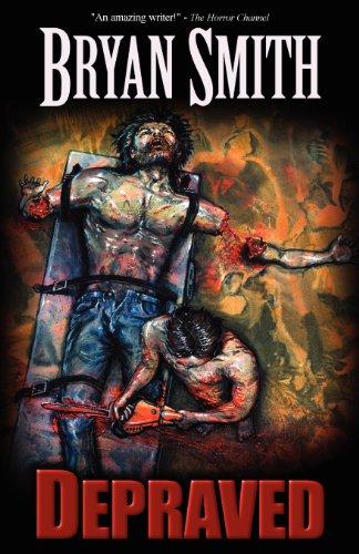 Depraved [Bryan Smith] (Tapa Blanda)